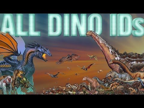 All Ark Dino Ids How To Spawn All Dinos Creatures From A To Z Pc Xbox Ps4 2018 Youtube Ark Survival Evolved Creatures Dinos