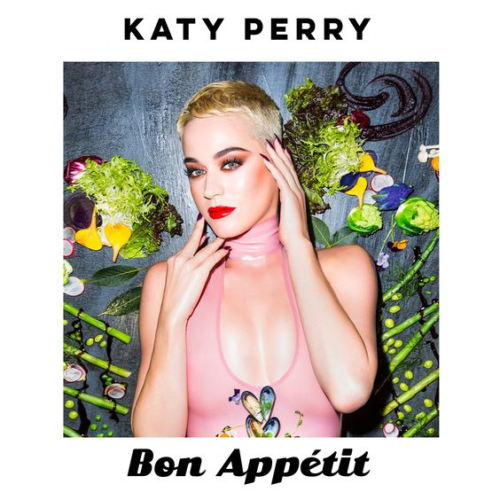 Katy Perry, Migos – Bon Appétit (single cover art)