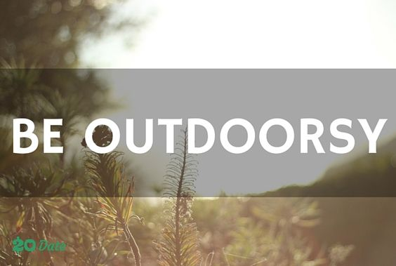 Get outdoors! Be young, wild and free with these affordable outdoors date inspirational pins.