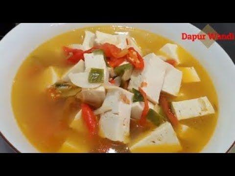 Resep Sup Tahu Pedas Bumbu Simpel Rasa Nikmat Youtube Resep Sup Masakan Dapur