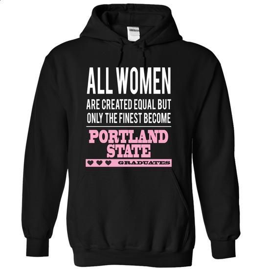 All women finest become PORTLAND STATE graduates - #bachelorette shirt #red shirt. CHECK PRICE => https://www.sunfrog.com/Funny/All-women-finest-become-PORTLAND-STATE-graduates-1592-Black-10717071-Hoodie.html?68278