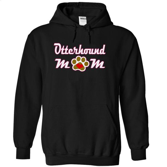 OTTERHOUND mom love dog T Shirt, Hoodie, Sweatshirts - shirt design #shirt #clothing
