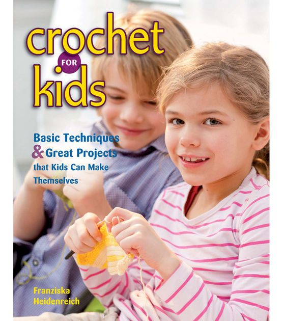 Stackpole Books-Crochet For Kids. Kids and tweens can learn to crochet accessories and toys all by themselves. There are twenty- nine fun, colorful projects that will appeal to boys and girls ages 7 t