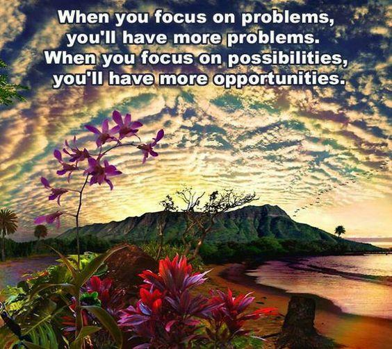 No pensar en problemas, solo en posibilidades!!