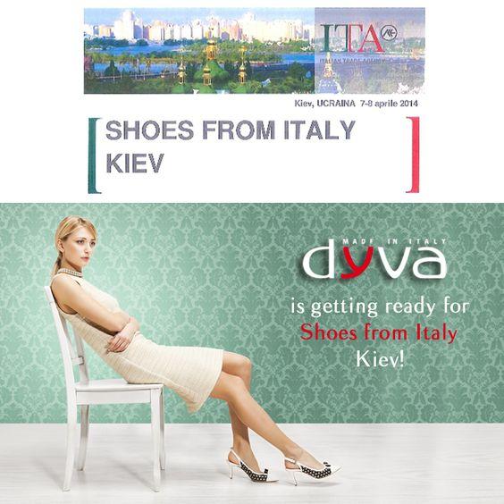 Non Mancare!Ti aspettiamo alla fiera SHOES FROM ITALY di Kiev! #onlydyva #scarpedyva #thebestdyva  ***  Save the date and join us at SHOES FROM ITALY in Kiev/ Ukraine! #dyva #dyvashoes #beadyva #shoesfromitaly