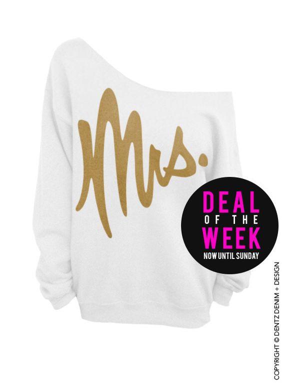 Mrs. - White with Gold Slouchy Oversized Sweatshirt by DentzDesign on Etsy https://www.etsy.com/listing/193995478/mrs-white-with-gold-slouchy-oversized