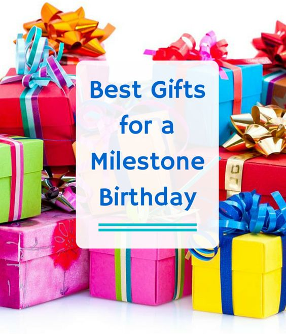 Celebrating A Milestone Birthday Requires A Special Gift
