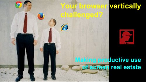 Your browser vertically challenged?