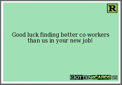 Similiar Rottenecards Co Workers Keywords