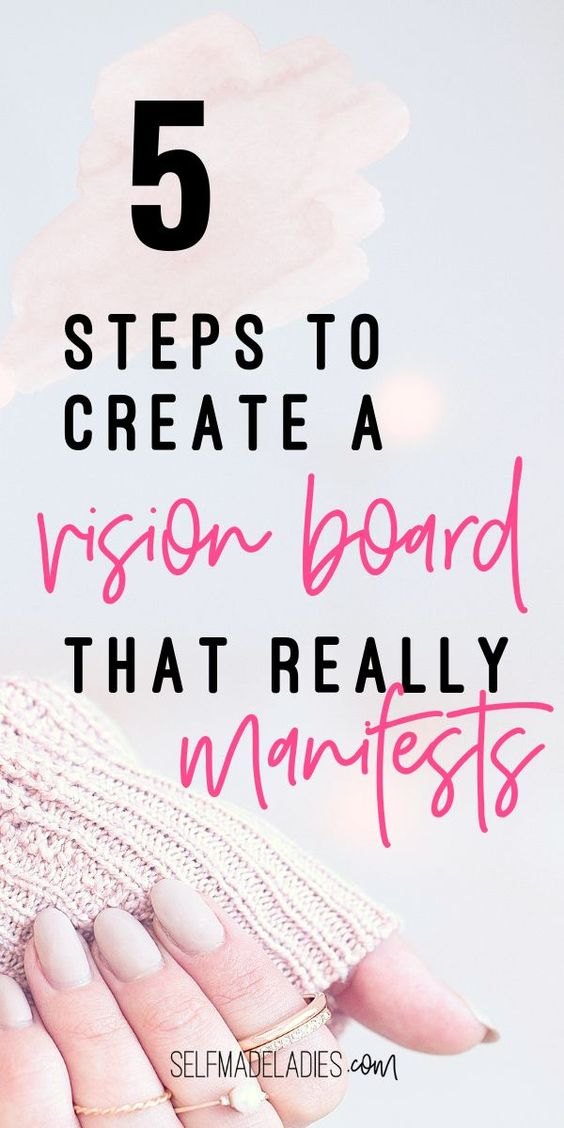 Pinterest Graphic with Title HOW TO MAKE A VISION BOARD THAT REALLY WORKS (IN 5 SIMPLE STEPS) - selfmadeladies.com