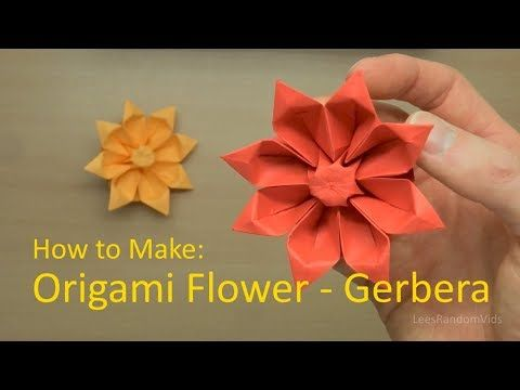 How To Make Origami Flowers How To Make An Origami Gerbera Tutorial Youtube In 2020 Origami Flowers Easy Origami Flower How To Make Origami