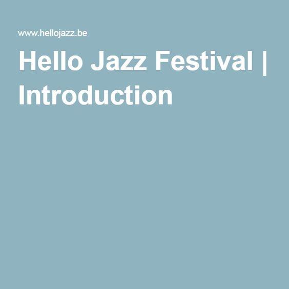 Hello Jazz Festival | Introduction