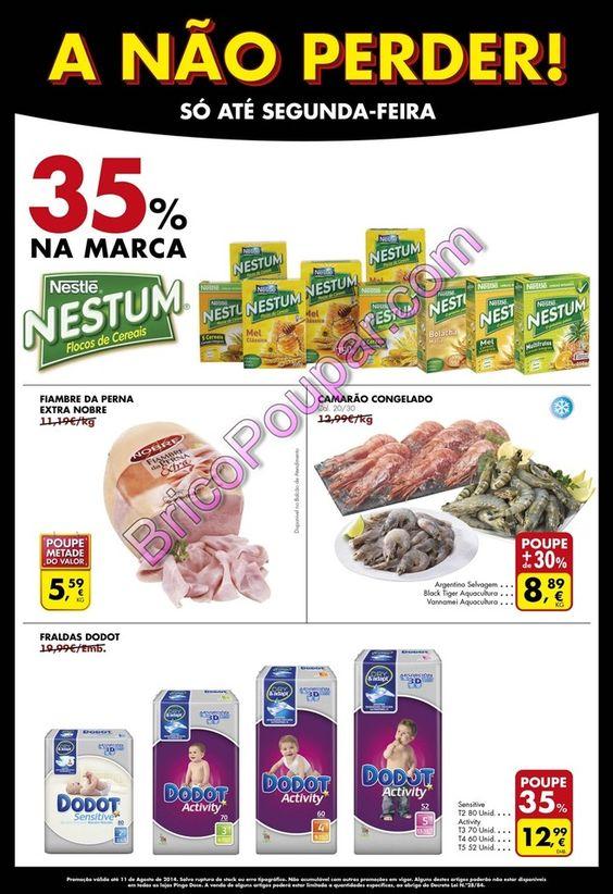 Promoções Folheto Pingo Doce - A Não Perder! - só até segunda-feira 11 de agosto