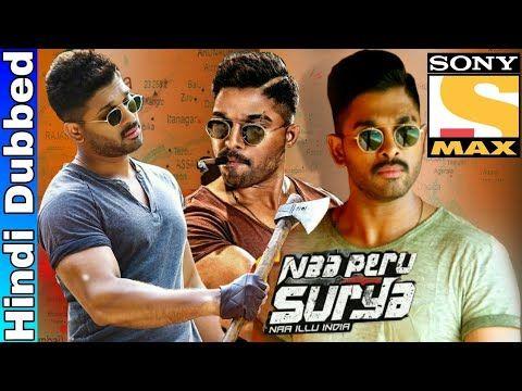 Naa Peru Surya (2018) Hindi Dubbed Movie | जानिए कब आएगी हिंदी में | Allu  Arjun, Anu E… | Download free movies online, Padmavati full movie, Full  movies online free
