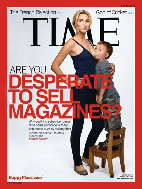 Time Mag Cover..Anything to sell a mag.