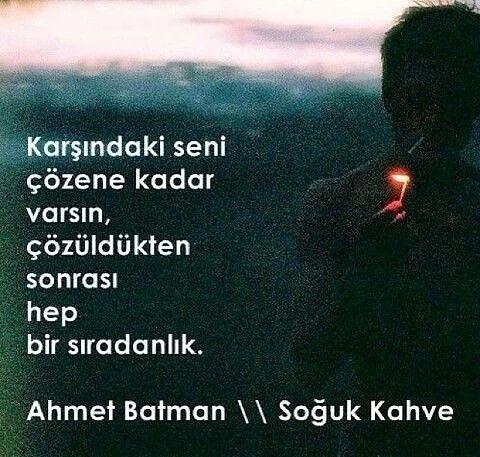 Ahmet Batman Sözleri/Şiirleri. - Sayfa 18 - ForumTutkusu.Com - Forum Tutkunlarının Tek Adresi
