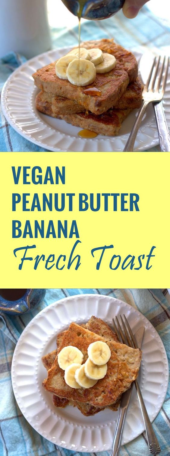 Peanut Butter Banana French Toast | Recipe | Smooth, Peanut butter ...