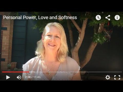 Personal Power, Love and Softness | Trish Rock http://trishrock.com/blog/personal-power-love-and-softness