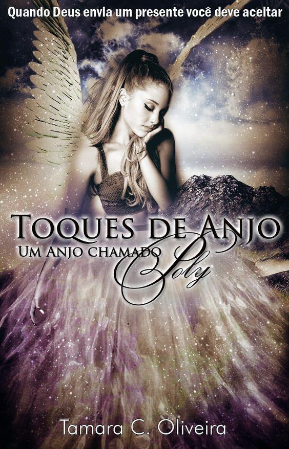 Livro Toques de Anjo - Um Anjo Chamado Poly