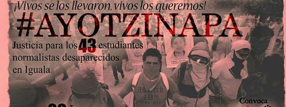 Event Invitation: TODOS SOMOS AYOTZINAPA!/ 20/Nov. /Marcha en Solidaridad con el Pueblo Mexicano