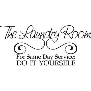 Design On Style Laundry Room Same Day Service Vinyl Wall Art