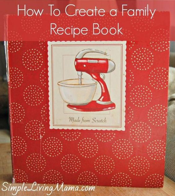 Here's an easy tutorial for compiling a family recipe book. You want to create a family recipe book so you can pass down treasured recipes. This post also includes ideas for FREE printables you can add to your family recipe book.: