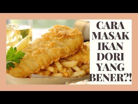 Ternyata Ini Resep Bikin Ikan Dori Yang Bener Youtube Saus Tartar Resep Ikan Chips