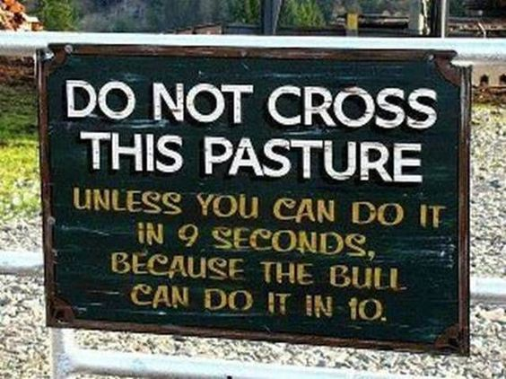 Funny Signs…and makes me think of Mimi and Annie finding it out the hard way.  :-)