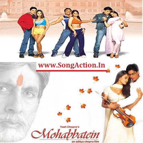 Mohabbatein Mp3 Songs Download Www Songaction In Mp3 Song Download Mp3 Song Songs
