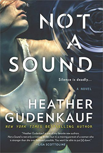 Not a Sound: A Thriller Park Row book cover