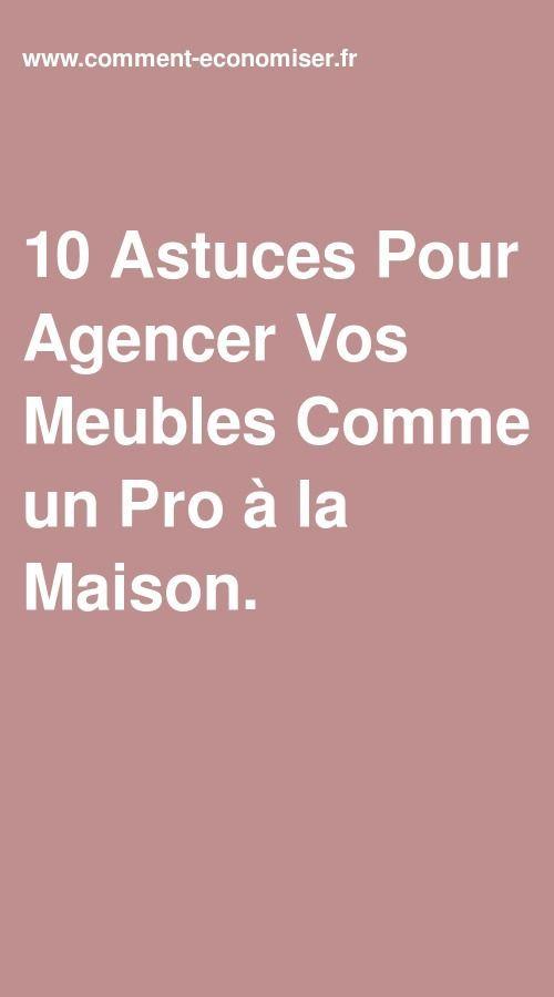 10 Astuces Pour Agencer Vos Meubles Comme Un Pro A La Maison En 2020 Mobilier De Salon Disposition Des Meubles Agencer Les Meubles