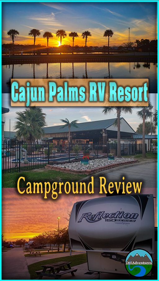 Cajun Palms Rv Resort In Louisiana Is One Of Those Rv Parks That