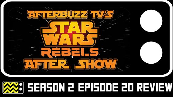 Star Wars Rebels Season 2 Episode 20 Review & AfterShow | AfterBuzz TV