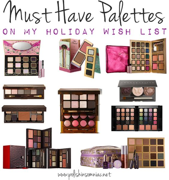 Holiday Palette Wish List (I love looking at everyone's wish list...thought I was bad lol)
