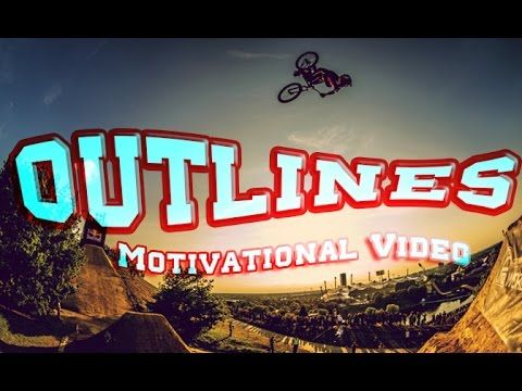 OUTLINES  Motivational Video ᴴᴰ http://youtu.be/iaXW2ue8pak