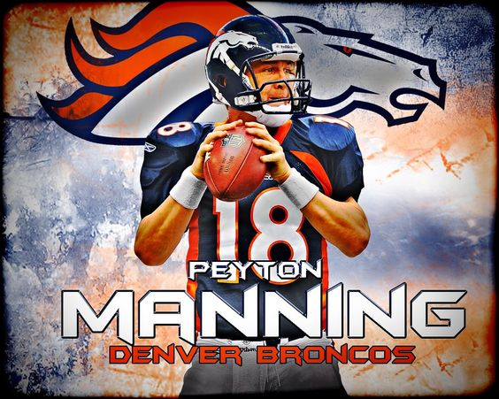 Peyton Manning. One of the very best QB's of all time. Go Broncos!