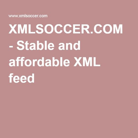 XMLSOCCER.COM - Stable and affordable XML feed