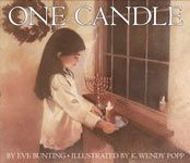 One Candle by Eve Bunting  On the first night of Hannukkah, Grandma tells of her experience as a twelve-year-old in Buchenwald concentration camp including their Hannukkah experience.