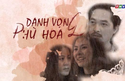 Danh Vọng Phù Hoa Full HD