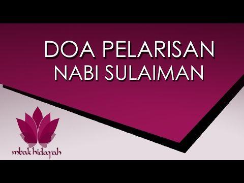 Doa Pelarisan Nabi Sulaiman Agar Dagangan Cepat Laris Banyak Pelanggan Dan Cepat Kaya Youtube Doa Kekuatan Doa Kutipan Rohani