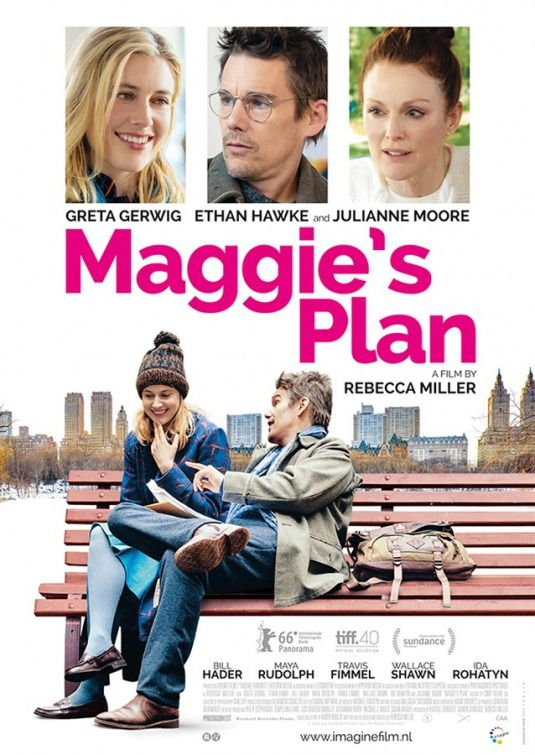 Maggie's Plan. Got off to a good start with a strong main idea but I felt that the second half drooped. Could have cut 30 minutes and been better for it (like most movies of this decade).