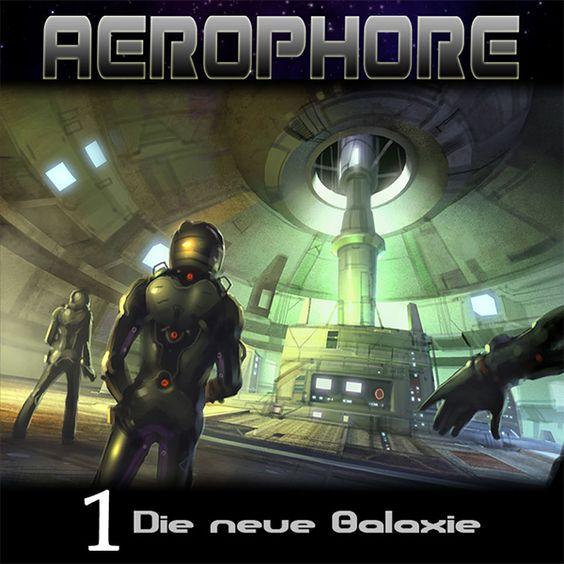AEROPHORE (1) – Die neue Galaxie: ie Besatzung der Aerophore findet sich wieder in einer unbekannten Galaxie, nichtsahnend der Abenteuer und Gefahren, die sie im Laufe der Geschehnisse erleben wird…    #Hoerspiel #Hoertalk #Hoerspielprojekt #SciFi #ScienceFiction