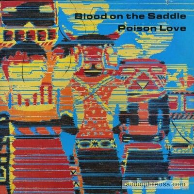 "Album ""Poison Love"" 1985 Blood On The Saddle"