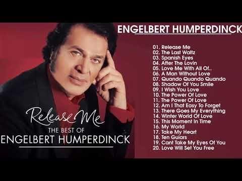 Engelbert Humperdinck Greatest Hits Full Album 2018 Engelbert
