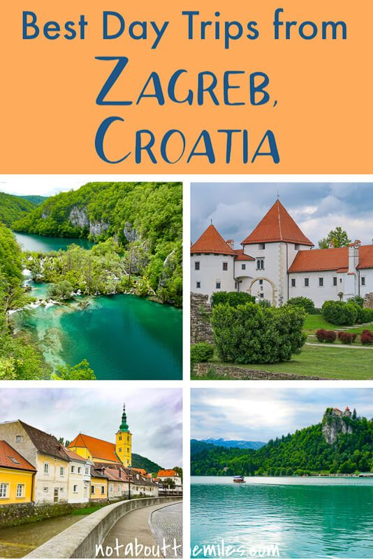 10 Amazing Day Trips From Zagreb You Must Do Day Trips Croatia Travel Plitvice Lakes National Park