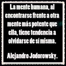 Resultado de imagen para pensamientos de jodorowsky