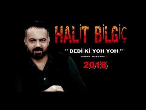 Halit Bilgic Dedi Ki Yoh Yoh 2018 Yeni Rock Youtube Youtube Audio Movie Posters