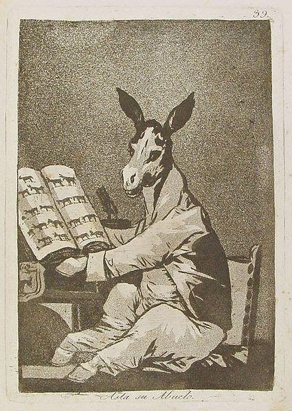 """""""Hasta su abuelo"""" Capricho nº 39. """"A este pobre animal lo volvieron loco los   genealogistas y  reyes de Armas."""" (Francisco de Goya)."""