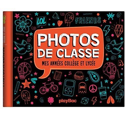 Mon Album Photos De Classe College Et Lycee Edition 2020 Play Bac Photo De Classe Album Photo De Classe Lycee