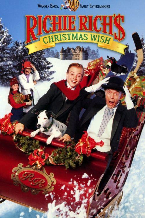 Watch Richie Rich S Christmas Wish Hd Streaming Christmas Movies Richie Rich Full Movies Online Free